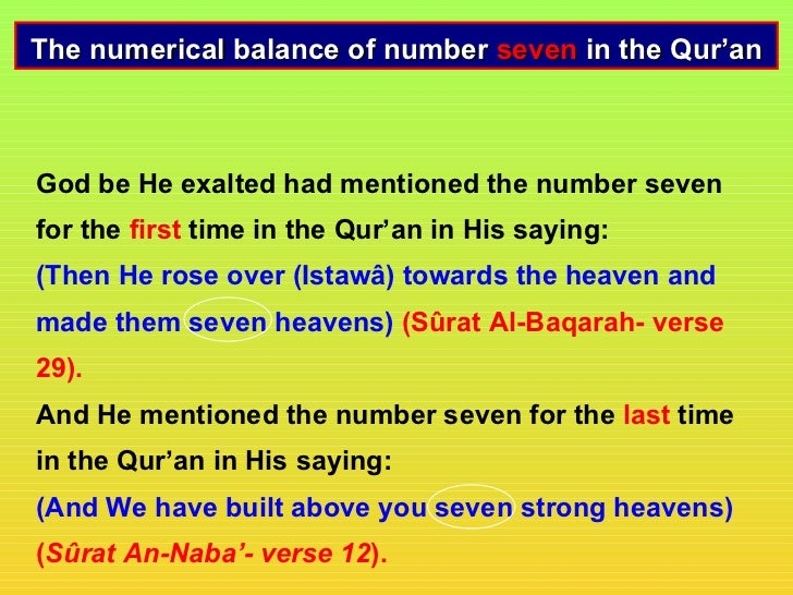 The numerical balance of number seven in the Qur'anGod be He exalted had mentioned the number sevenfor the first time in t...