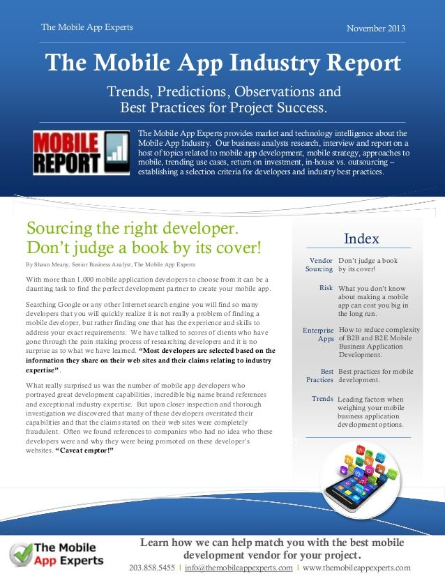 The Mobile App Experts  November 2013  The Mobile App Industry Report Trends, Predictions, Observations and Best Practices...