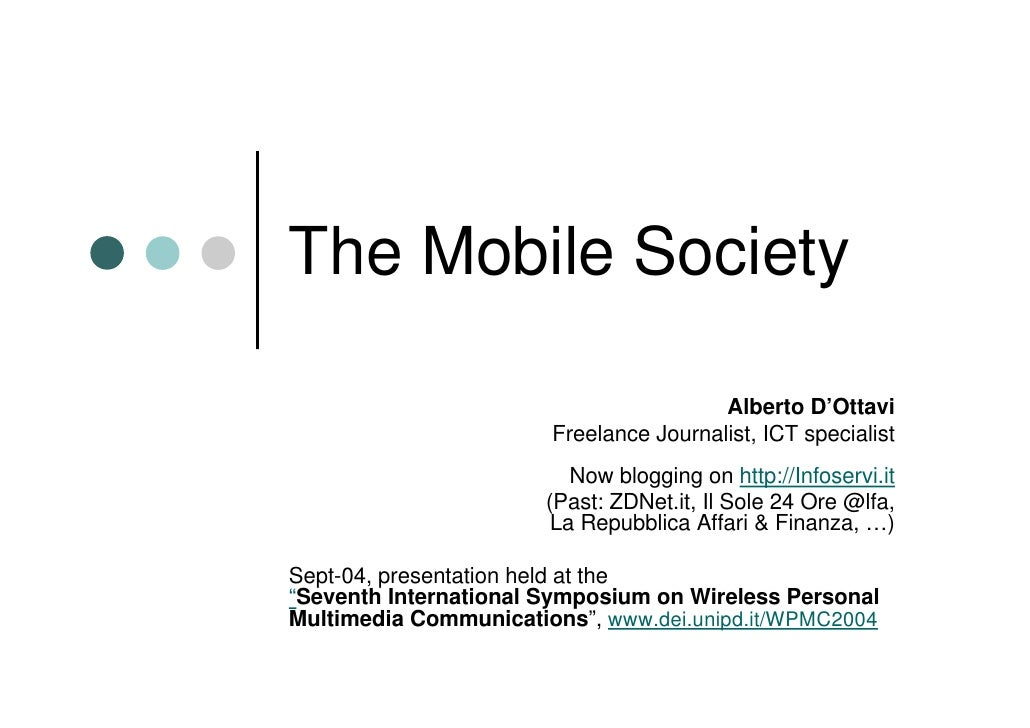 The Mobile Society                                          Alberto D'Ottavi                        Freelance Journalist, ...