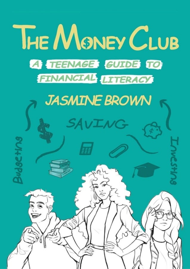 [PDF BOOK] The Money Club: A Teenage Guide to Financial Literacy download PDF ,read [PDF BOOK] The Money Club: A Teenage G...