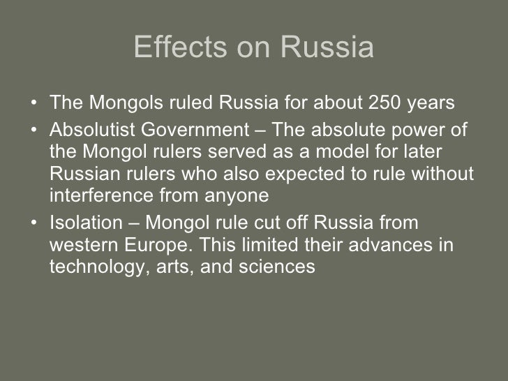 mongol effects on china and russia Click here 👆 to get an answer to your question ️ mongol rule in russia, persia, and china russia •mongols allowed russian princes to rule and required them to.