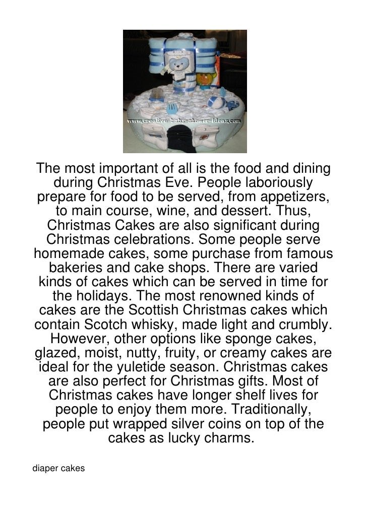 The most important of all is the food and dining    during Christmas Eve. People laboriouslyprepare for food to be served,...