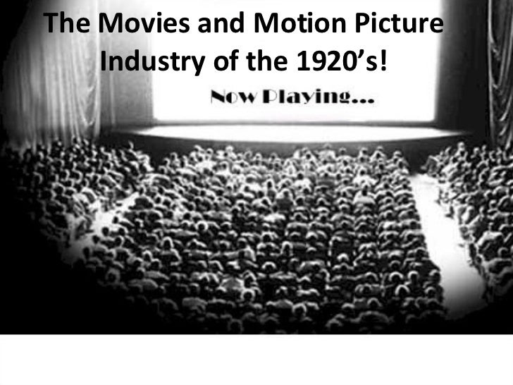 Movies About The 1920s: The Movies And Motion Picture Industry Of The 1920s