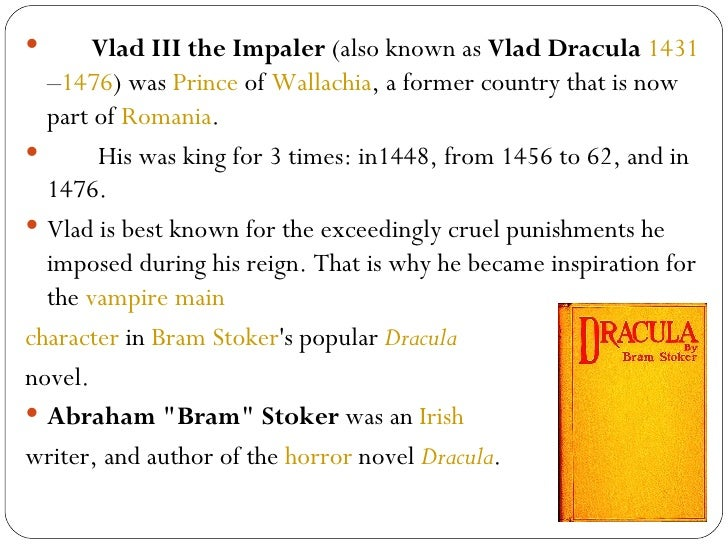 the myth of dracula The legend of dracula bram stoker's classic vampire character dracula was named after the 15th century romanian prince vlad dracul iii, who earned his place in history by impaling his enemies alive.