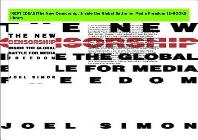 Gift Ideas The New Censorship Inside The Global Battle For Media Fr