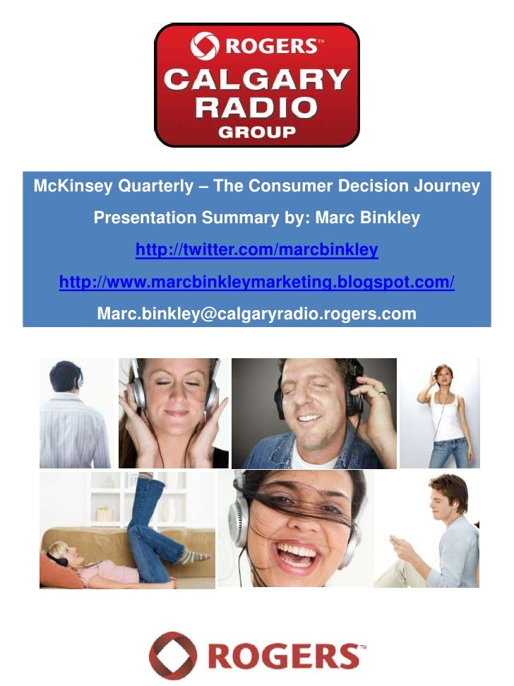 McKinsey Quarterly – The Consumer Decision Journey<br />Presentation Summary by: Marc Binkley<br />http://twitter.com/marc...