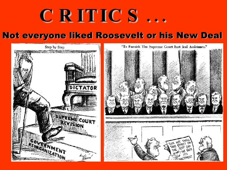 Not everyone liked Roosevelt or his New Deal ...
