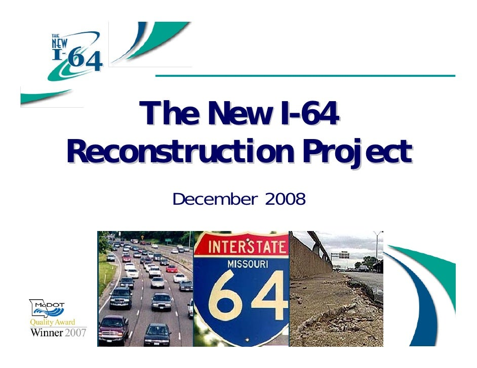 The New I-64 Reconstruction Project       December 2008