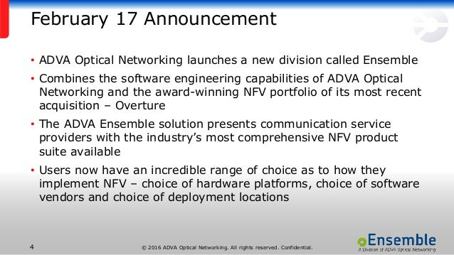 © 2016 ADVA Optical Networking. All rights reserved. Confidential.4 February 17 Announcement • ADVA Optical Networking lau...