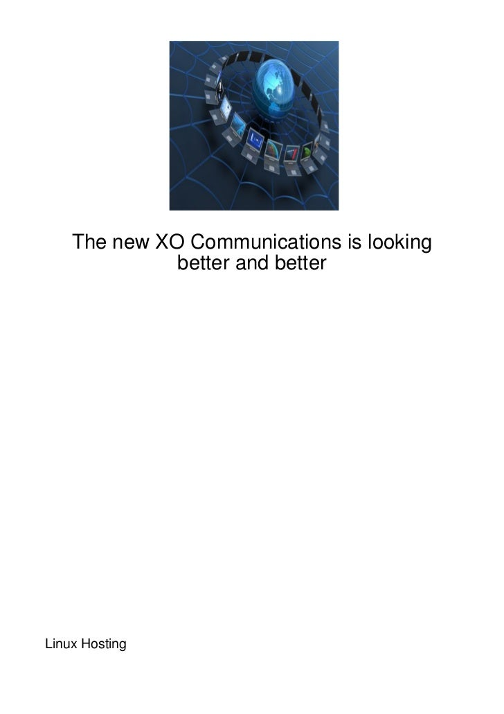 The new XO Communications is looking              better and betterLinux Hosting