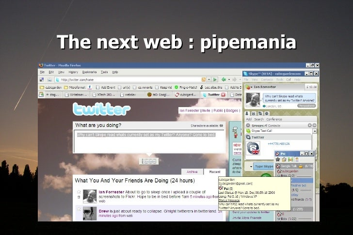The next web : pipemania