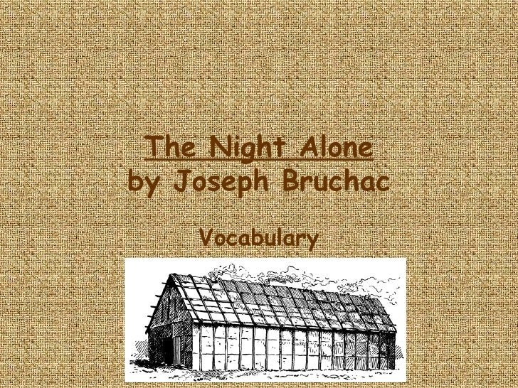 The Night Alone by Joseph Bruchac Vocabulary