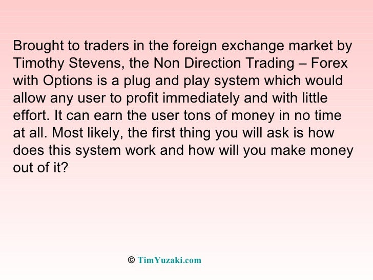 Non directional trading forex options