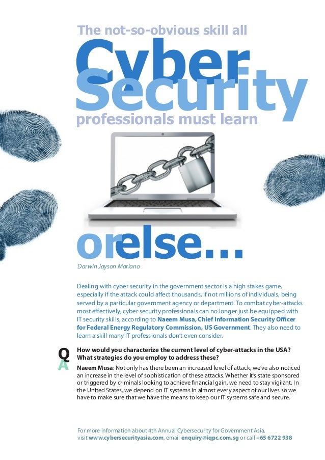 Cyber Security The not-so-obvious skill all  professionals must learn  orelse… Darwin Jayson Mariano  Dealing with cyber s...