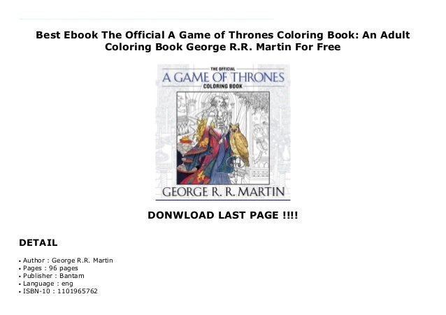 Best Ebook The Official A Game Of Thrones Coloring Book: An Adult Co…