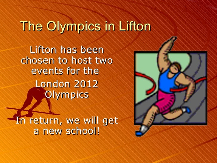 The Olympics in Lifton Lifton has been chosen to host two events for the  London 2012 Olympics In return, we will get a ne...