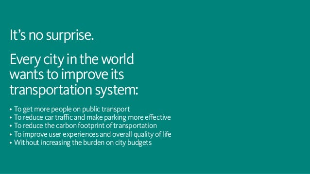 ways to improve public transport in What are the measures taken in africa to improve the transportation methods  association of public transport) studies and present 2 short case studies.