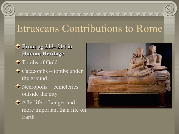 The origin and contribution of the etruscans