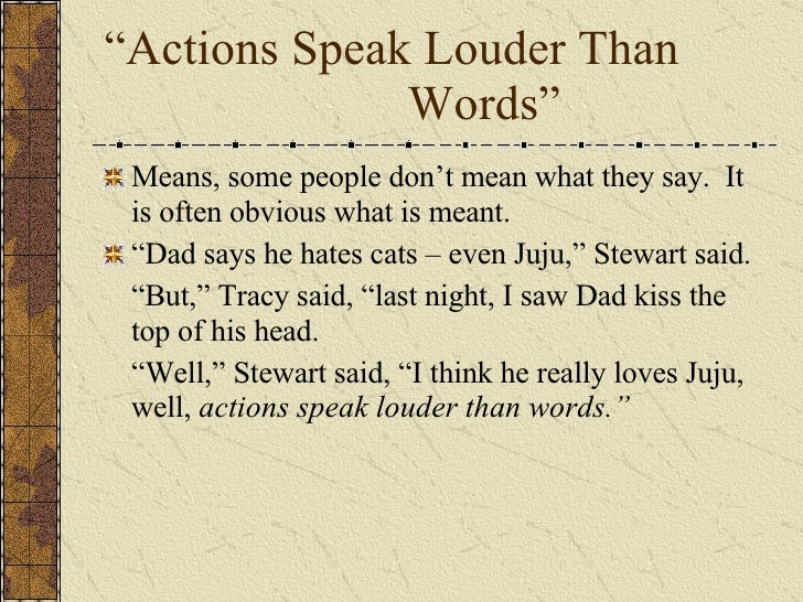 the parts of speech ldquoactions speak louder than wordsrdquo