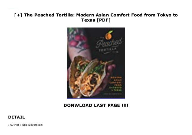 The Peached Tortilla: Modern Asian Comfort Food from Tokyo