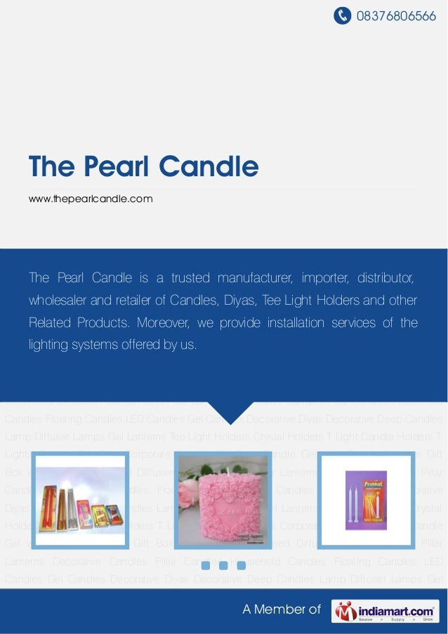 08376806566A Member ofThe Pearl Candlewww.thepearlcandle.comDecorative Candles Pillar Candles Household Candles Floating C...
