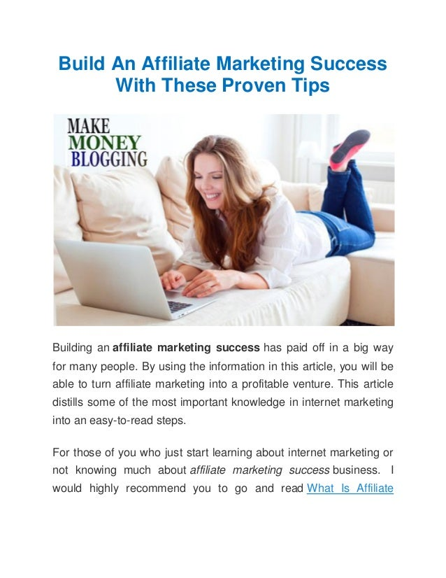 Build An Affiliate Marketing Success       With These Proven TipsBuilding an affiliate marketing success has paid off in a...