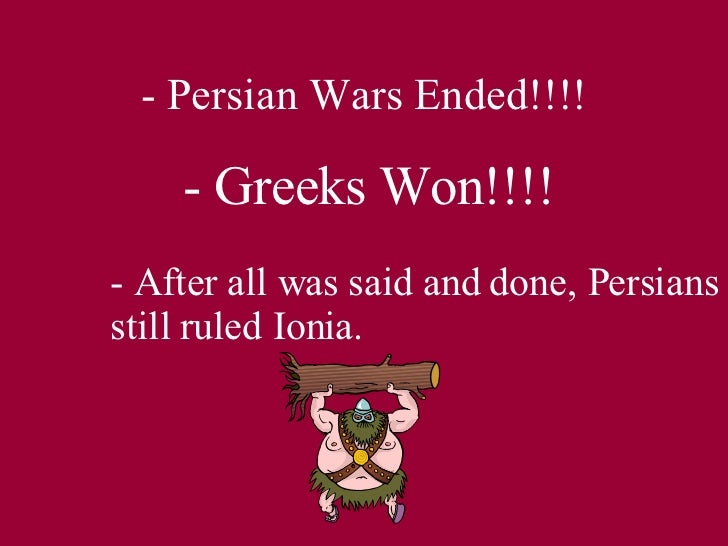 the cause of the persian wars Greek history the persian wars 499 bce to victory at mykale 479 bce the persian wars of are great significance to the history of western civilization.