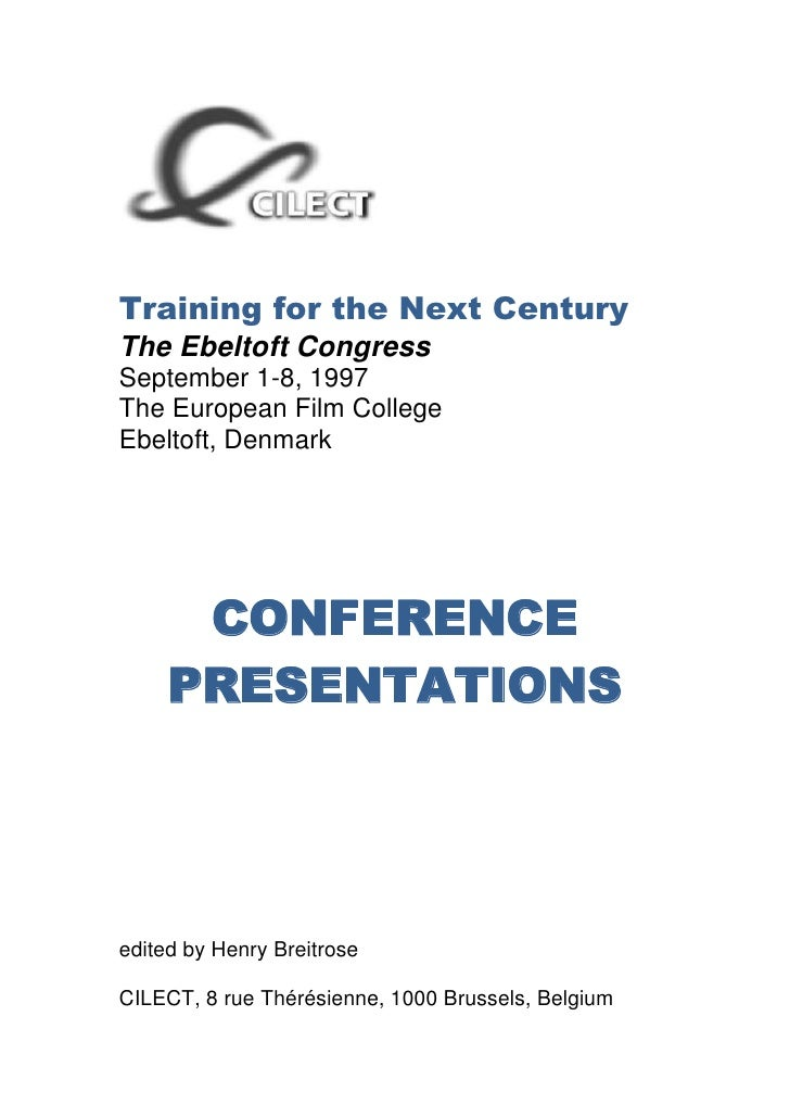 Training for the Next Century<br />The Ebeltoft Congress<br />September 1-8, 1997<br />The European Film College<br />Ebel...