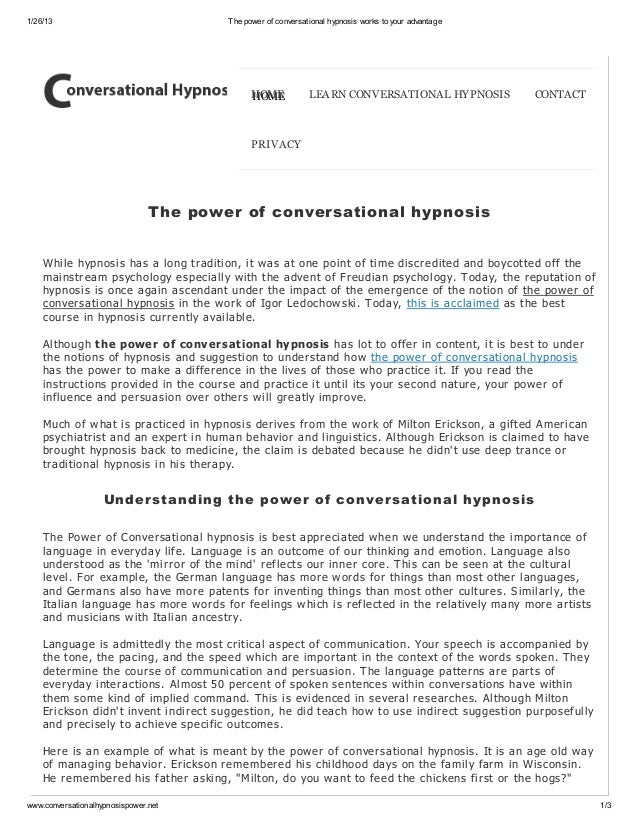 1/26/13                                 The power of conversational hypnosis works to your advantage                      ...