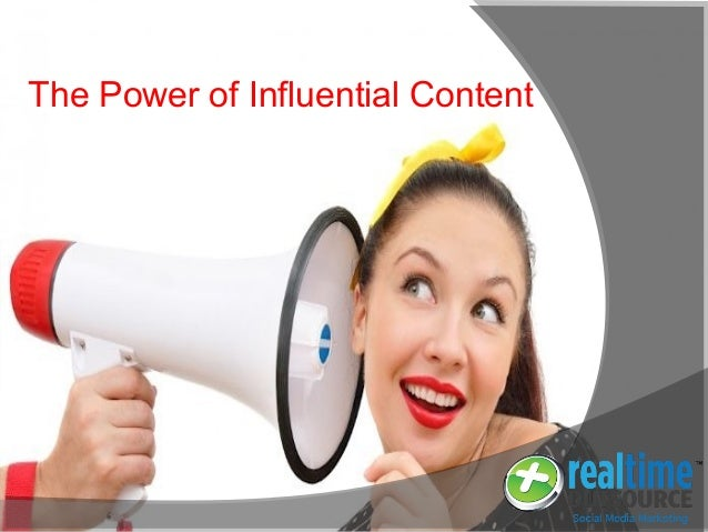 The Power of Influential Content
