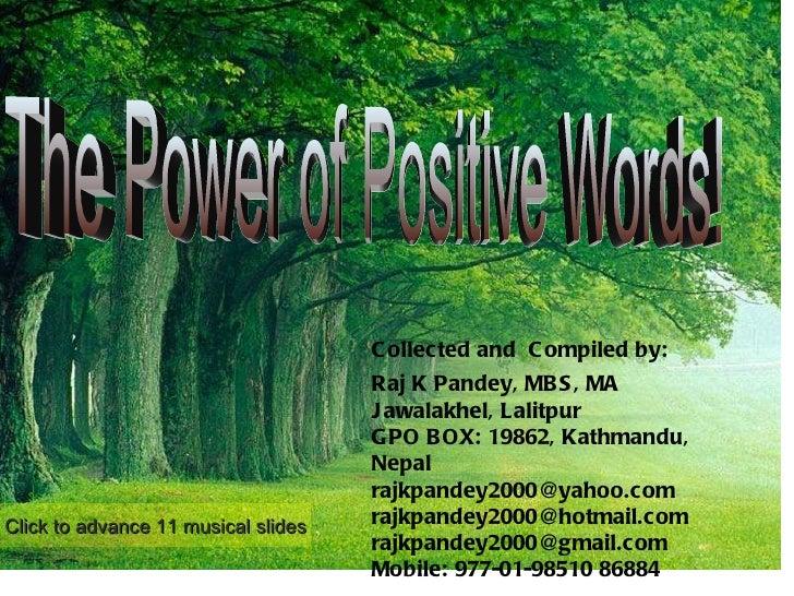 Collected and  Compiled by:  Raj K Pandey, MBS, MA Jawalakhel, Lalitpur GPO BOX: 19862, Kathmandu, Nepal [email_address] [...