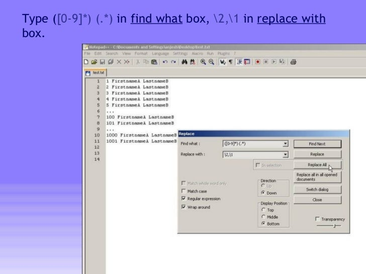 Type ( [0-9]*) (.*)  in  find what  box,  2,1  in  replace with  box.