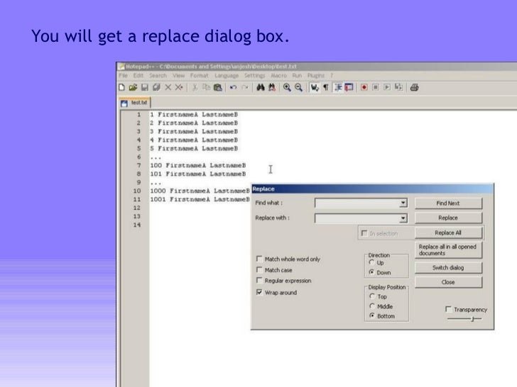 You will get a replace dialog box.