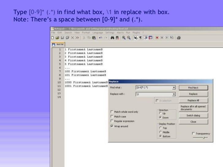 Type  [0-9]* (.*)  in find what box,  1  in replace with box.  Note: There's a space between [0-9]* and (.*).