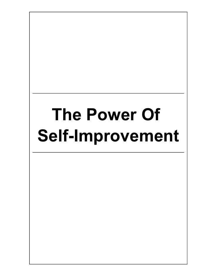 The Power Of Self-Improvement        The Power Of   Self-Improvement     The Power Of Self-Improvement                    ...