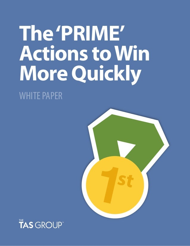 The'PRIME' Actions toWin More Quickly WHITE PAPER