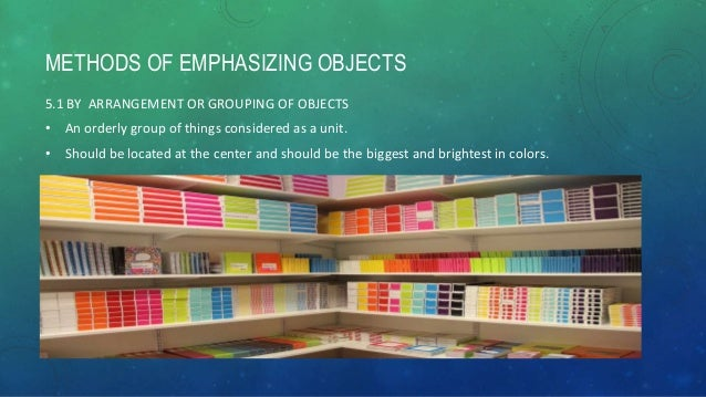 41. METHODS OF EMPHASIZING OBJECTS 5.2 BY DECORATION ...