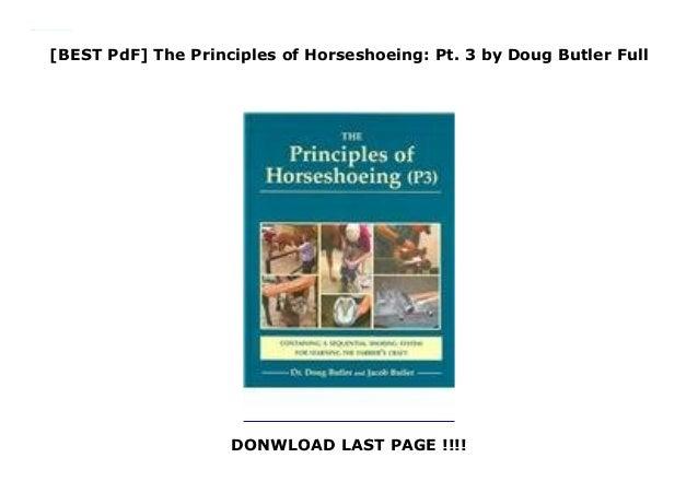 Best Pdf The Principles Of Horseshoeing Pt 3 By Doug Butler Full