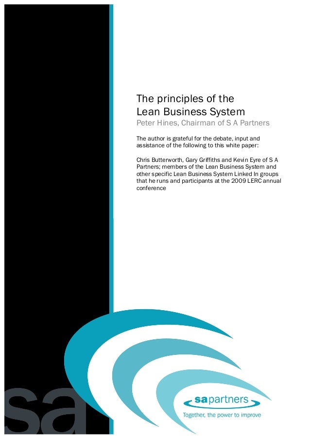 The principles of the lean business system                                          Peter Hines     The principles of the ...