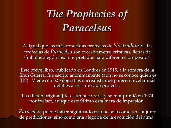 The Prophecies Of Paracelsus Slide 2