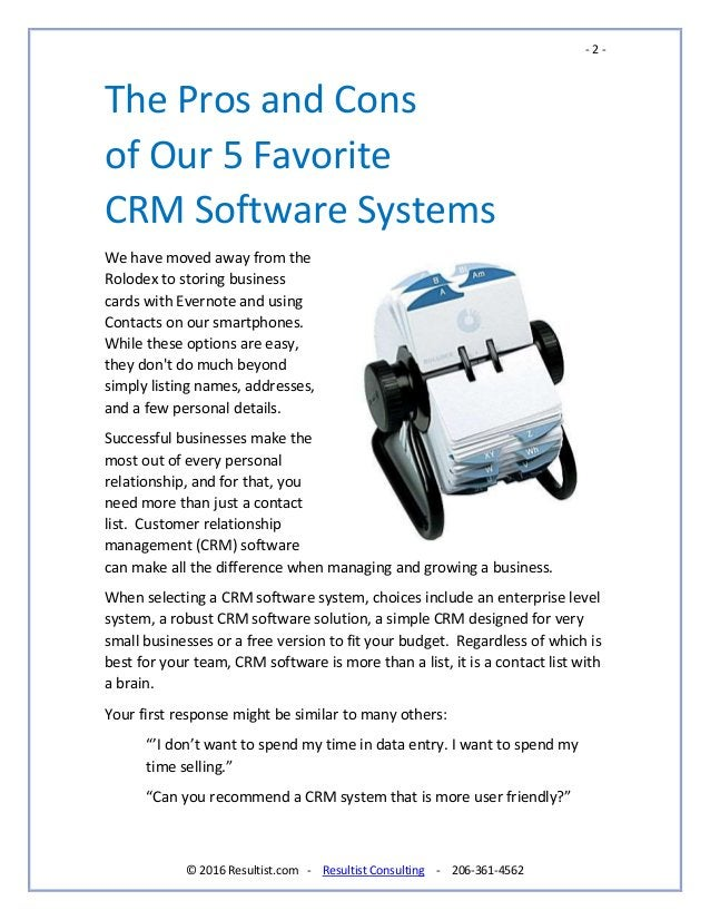 - 2 - © 2016 Resultist.com - Resultist Consulting - 206-361-4562 The Pros and Cons of Our 5 Favorite CRM Software Systems ...