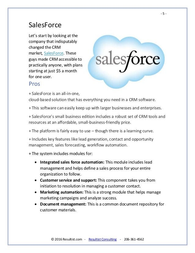 - 5 - © 2016 Resultist.com - Resultist Consulting - 206-361-4562 SalesForce Let's start by looking at the company that ind...