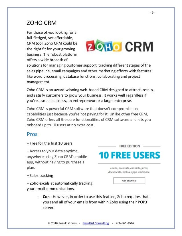- 9 - © 2016 Resultist.com - Resultist Consulting - 206-361-4562 ZOHO CRM For those of you looking for a full-fledged, yet...