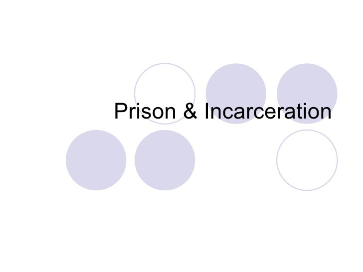 Prison & Incarceration