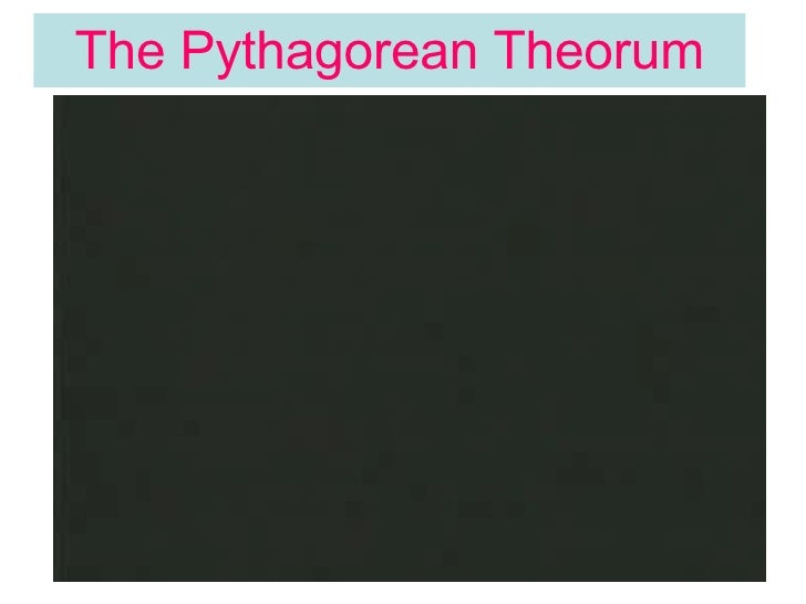 The Pythagorean Theorum