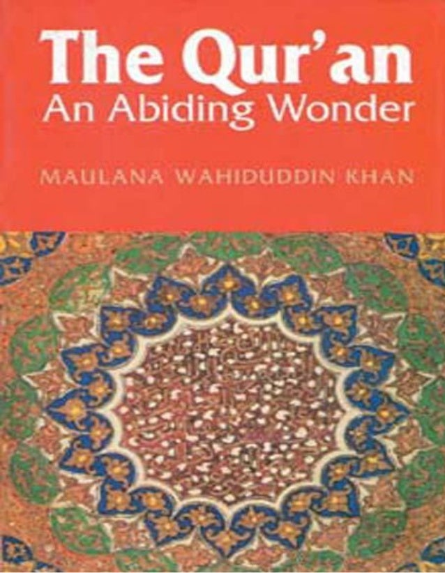 The Qur'an An Abiding Wonder                                Table of ContentsTABLE OF CONTENTSTable of Contents..............