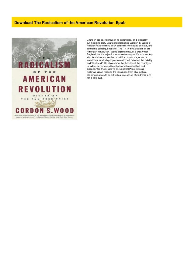 Radicalism of the american revolution thesis science project how to write conclusion