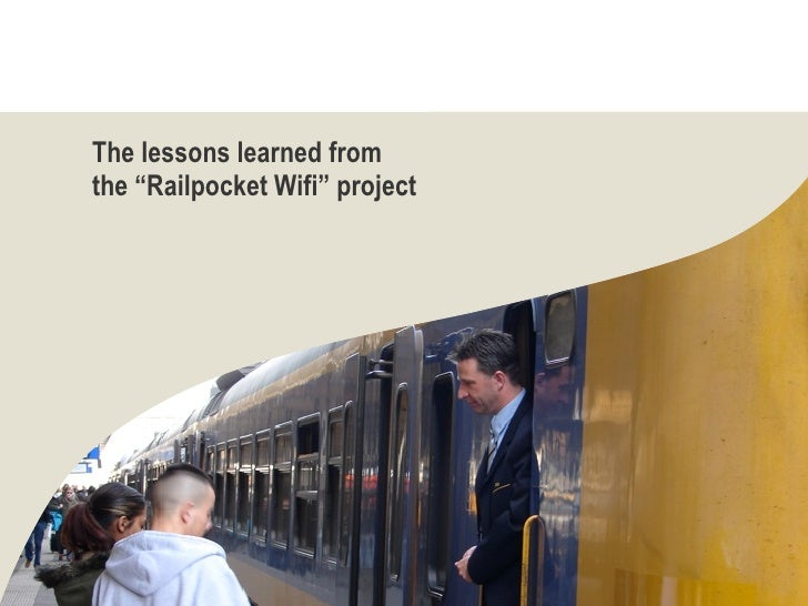 """The lessons learned from the """"Railpocket Wifi"""" project"""