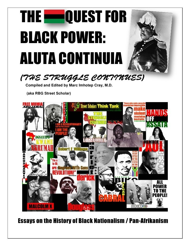 THE    QUEST FORBLACK POWER:ALUTA CONTINUIA   Compiled and Edited by Marc Imhotep Cray, M.D.   (aka RBG Street Scholar)Ess...