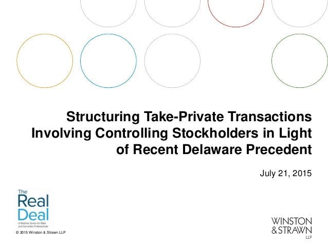 Structuring Take-Private Transactions Involving